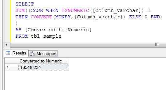 SQL SERVER – How to sum a varchar column   SQL Server Portal