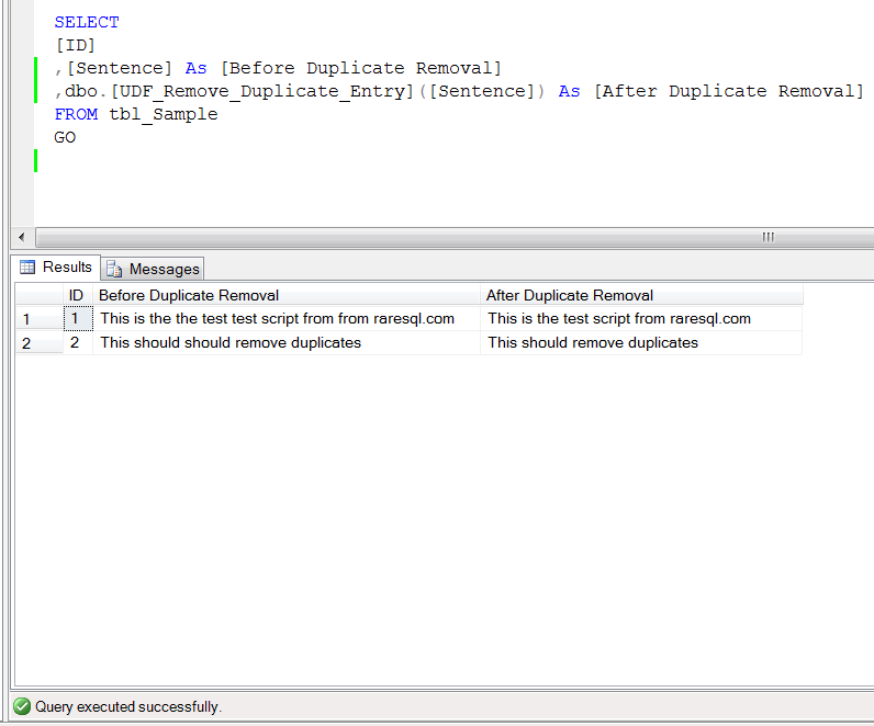 SQL SERVER - How to remove the duplicate words in the sentence (2/2)